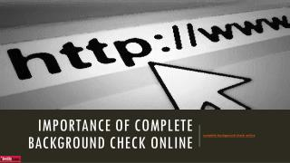 Importance of Complete Background Check Online