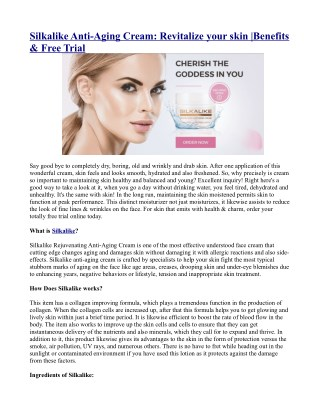 Silkalike Anti-Aging Cream: Revitalize your skin |Benefits & Free Trial