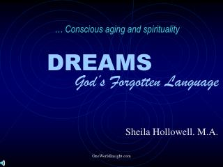 … Conscious aging and spirituality