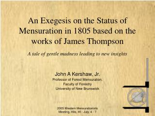 An Exegesis on the Status of Mensuration in 1805 based on the works of James Thompson