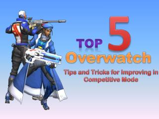 Top 5 'Overwatch' Tips and Tricks for Improving in Competitive Mode