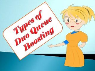 Types of Duo Queue Boosting