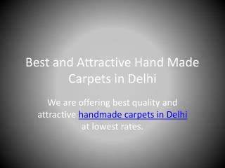 Carpetscentre wasahable Best and attractive hand made carpets in delhi
