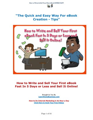 How to Write and Sell Your First eBook Fast in 5 Days or Less and Sell It Online!