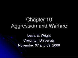 Chapter 10 Aggression and Warfare