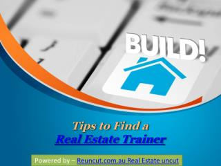 Tips to Find a Real Estate Trainer