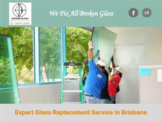 Expert Glass Replacement Service In Brisbane