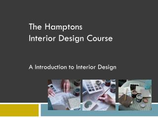 The Hamptons Interior Design Course A Introduction to Interior Design