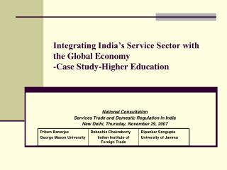 Integrating India s Service Sector with the Global Economy -Case Study-Higher Education