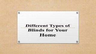 Different Types of Blinds for Your Home