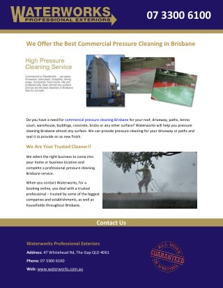 We Offer the Best Commercial Pressure Cleaning in Brisbane
