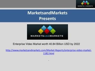 The media & entertainment industry segment is expected to hold the largest share in the enterprise video market from 201