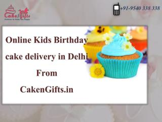Choose your online kids birthday cake delivery in Delhi