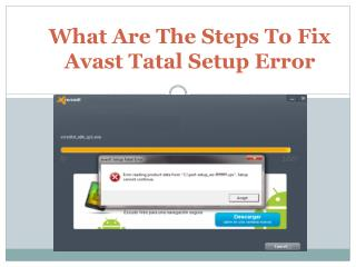 What are the steps to fix Avast fatal setup error