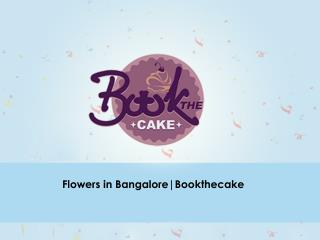 flowers in bangalore ,online cake delivery in bangalore| Bookthecake
