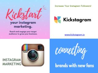 Increase Your Instagram Followers with Kickstagram
