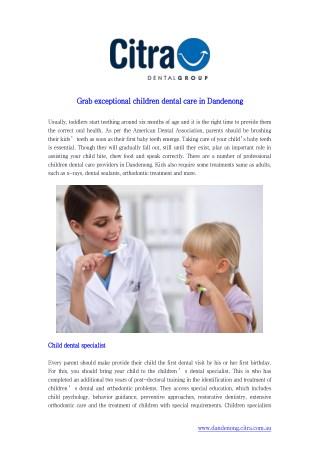 Grab exceptional children dental care in Dandenong