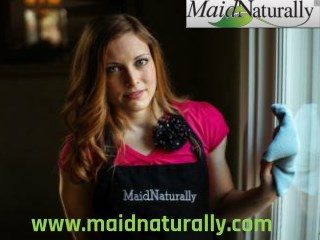 Cleaning Service Spokane | maidnaturally.com