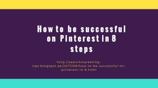 How to be successful on Pinterest in 8 steps