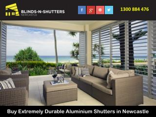 Buy Extremely Durable Aluminium Shutters in Newcastle