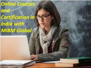Online Courses and Certification in India with INDIA
