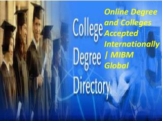 Online Degree and Colleges Accepted Internationally | MIBM Global