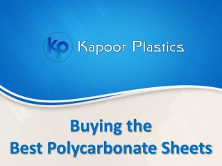 Buying the Best Polycarbonate Sheets
