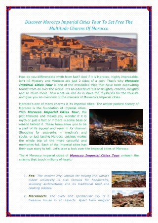 Discover Morocco Imperial Cities Tour To Set Free The Multitude Charms Of Morocco