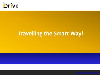 Travelling the Smart Way!