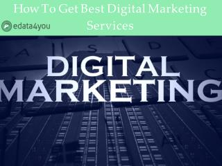 How To Get Best Digital Marketing Services - edata4you