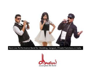 Best Live Performance Band for Wedding Sangeet Event India
