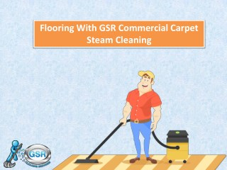 Flooring With GSR Commercial Carpet Steam Cleaning