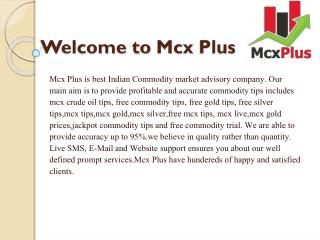 Free Commodity Tips | Mcx Tips