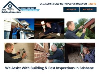We Assist With Building & Pest Inspections In Brisbane