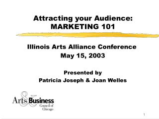 Attracting your Audience: MARKETING 101