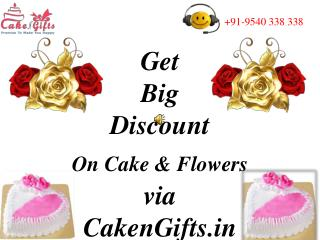 Get Big Discount on Cake and Flowers via CakenGifts.in