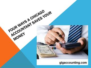 Four ways a Chicago Accountant saves your money