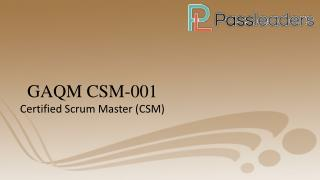 Pass GAQM CSM-001 exam - test questions - CSM-001 Braindumps