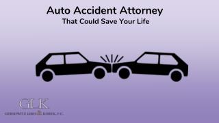 Auto Accident Attorney That Could Save Your Life