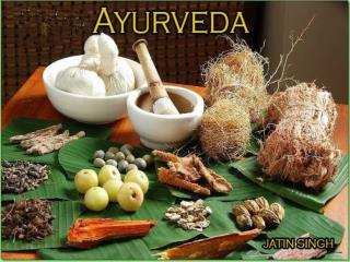 Ayurveda history,components,treatment,substances, panchakarma and research