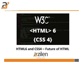 HTML6 and CSS4 – Future of HTML