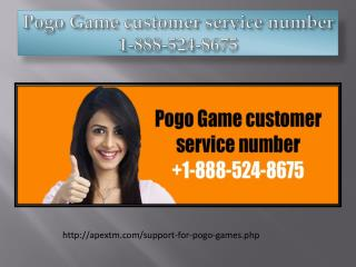 How to help Pogo Game helpline phone number 1-888-524-8675