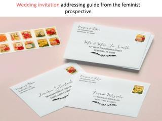 Wedding invitation addressing guide from the feminist prospective