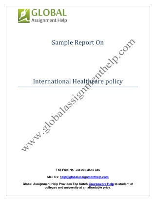 assignment of international healthcare policy Here is the best resource for homework help with ha 415 : healthcare at kaplan and systems for healthcare-unit10_assignment 2 my health care policy and.
