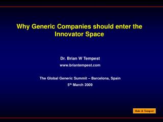 Why Generic Companies should enter the Innovator Space