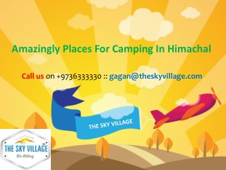 Amazingly Places For Camping In Himachal