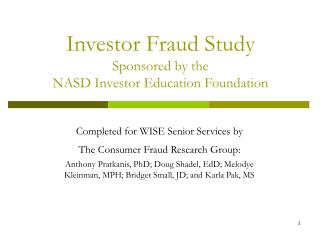 Investor Fraud Study Sponsored by the  NASD Investor Education Foundation