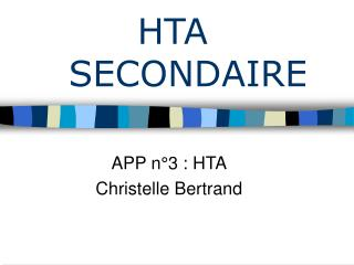 HTA SECONDAIRE