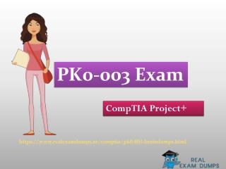 Download Real CompTIA PK0-003 Exam Question Answer - PK0-003 Real Braindumsps