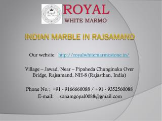 Indian Marble in Rajsamand